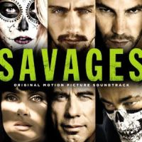Savages - Soundtrack